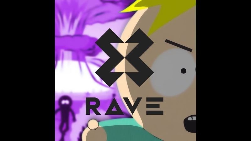Butters What What In The Butt X RAVE Remix