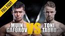 ONE: Muin Gafurov vs. Toni Tauru | January 2016 | FULL FIGHT