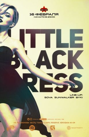Афиша Нижний Новгород LITTLE BLACK DRESS / 16 февраля / FIDEL CLUB