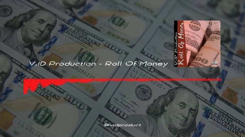 Roll Of Money by V.iD Prod. | Aggressive Trap Beat | New Rap Hip Hop Instrumental Music 2019