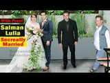 Salman Khan Wedding With Lulia Vantur Secretly Married CONFIRM Bollywood Samachar