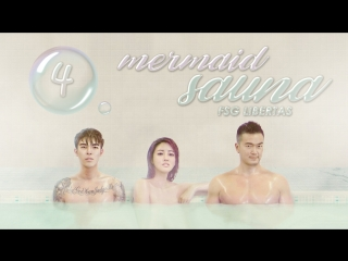 [FSG Libertas] [04/08] Mermaid Sauna / Сауна Русал [рус.саб]