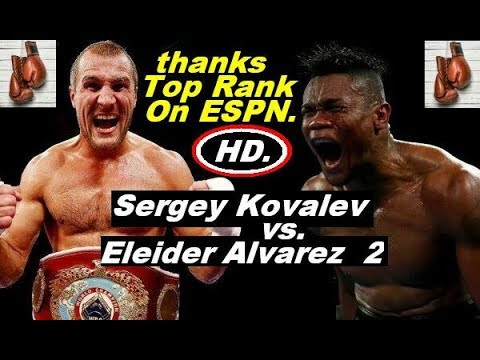 Элейдер Альварес Сергей Ковалёв 2 Sergey Kovalev vs Eleider Alvarez