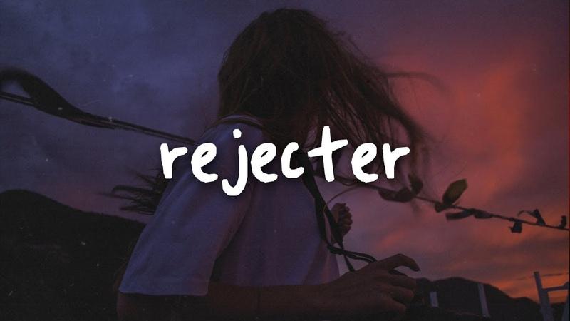 Nothing, nowhere. - rejecter lyrics