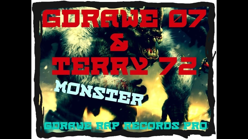 GDrawe Terry - MONSTER (GDrawe Rap Records PRO) (Video)
