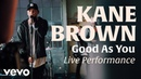 Kane Brown Good As You Official Live Performance Vevo