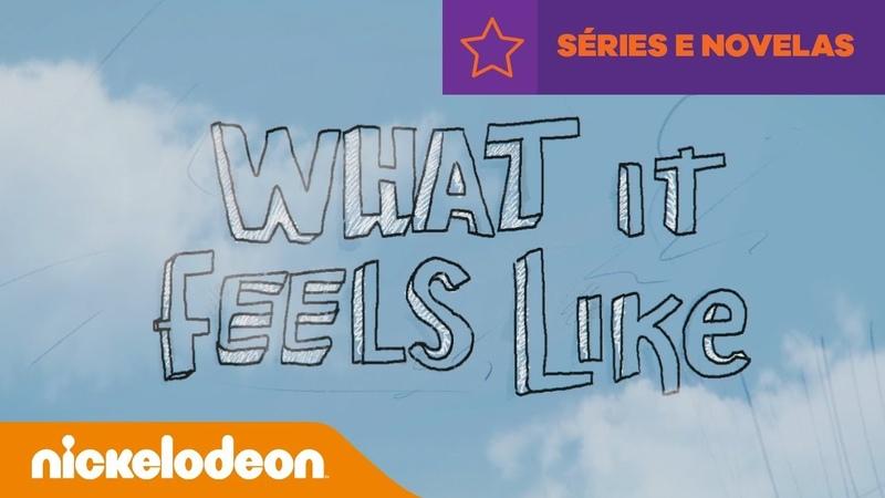 Kallys Mashup | What It Feels Like (Lyrics) | Brasil | Nickelodeon em Português