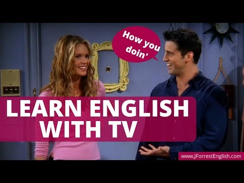 Learn English with TV and Sound Like a Native English Speaker