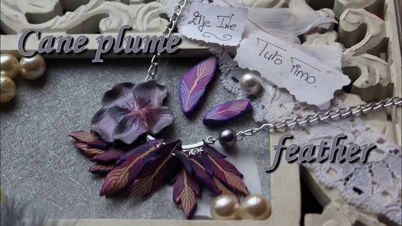 [♥✿ Tuto Fimo cane plume ✿♥] ~ [♥✿ Polymer Clay Tutorial cane feather ✿♥]
