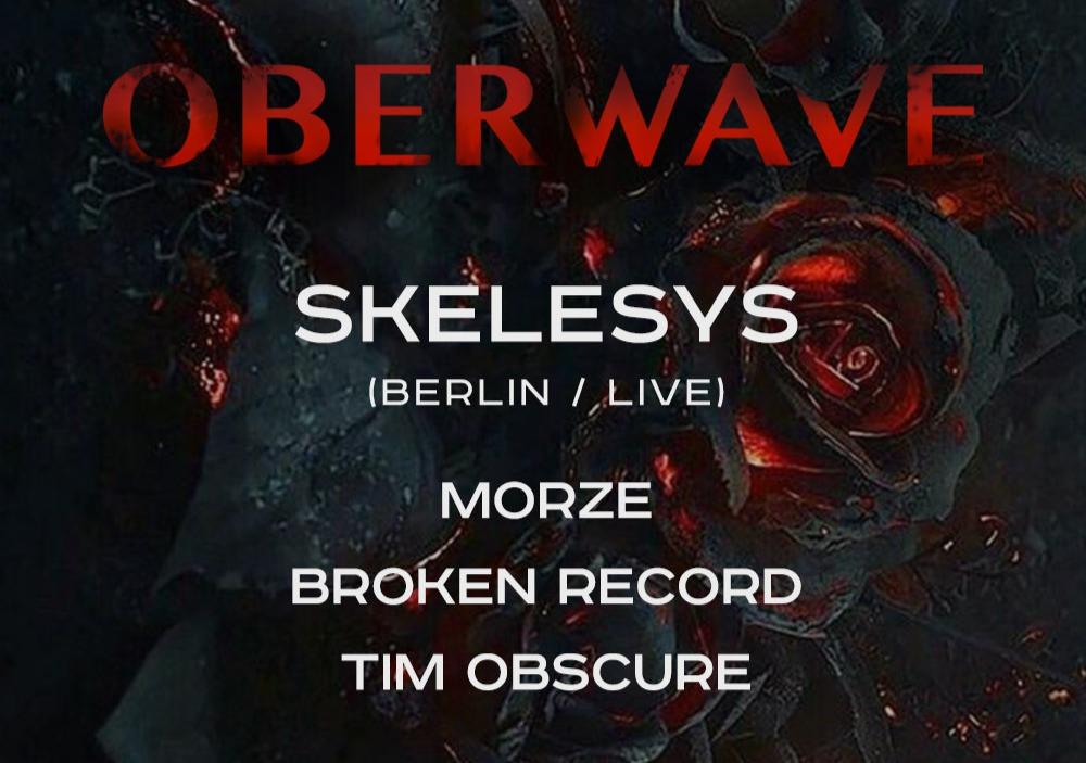 Oberwave w/ Skelesys (live)