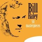 Bill Haley альбом 50 Masterpieces