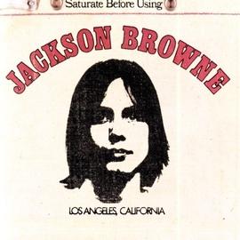 Jackson Browne альбом Jackson Browne (Saturate Before Using)