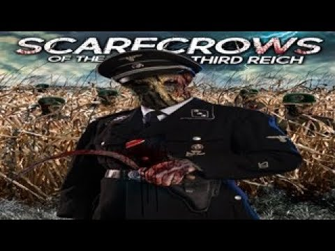 Scarecrows of the Third Reich - Warriors and Demons Determine the Fate of all Mankind!