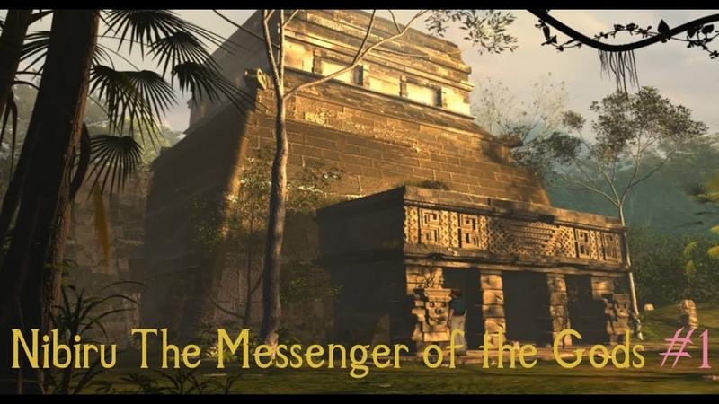 Прохождение Nibiru The Messenger of the Gods Нибиру Посланник богов 1
