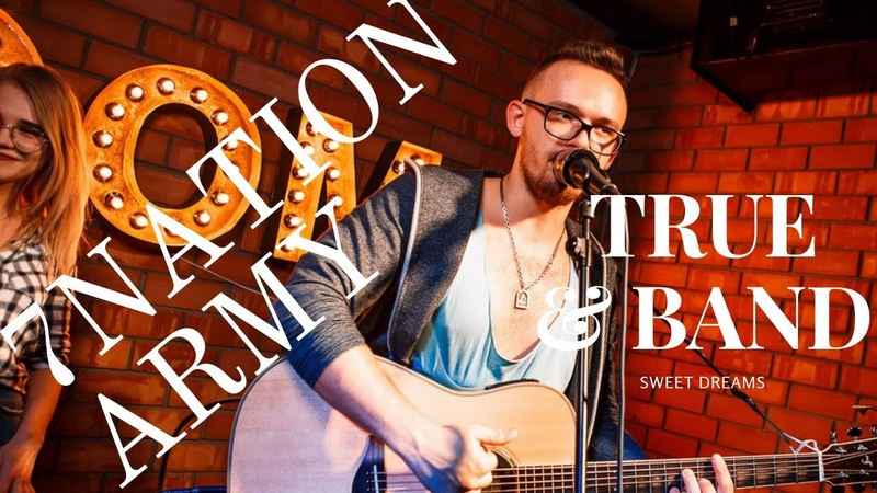 SEVEN NATION ARMY SWEET DREAMS | MASHUP COVER | TRUEBAND | BEATBOX | VOCAL | GUITAR