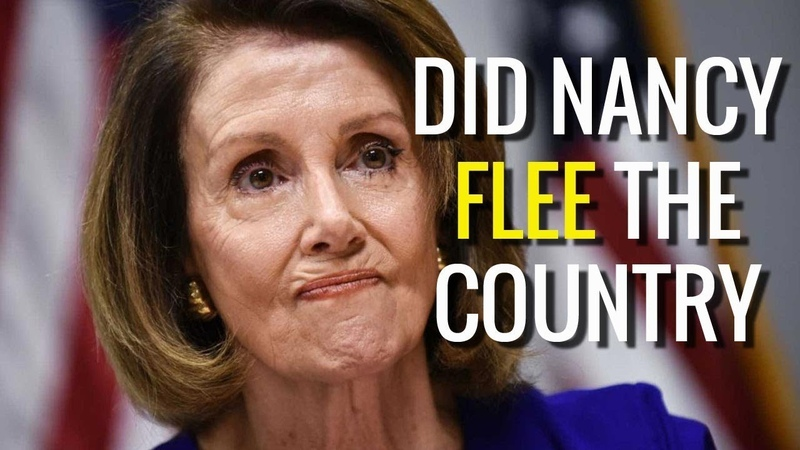 Did Nancy Pelosi Flee The Country To Protect You?