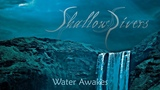 SHALLOW RIVERS - Water Awakes (Official Video) Death Doom Metal