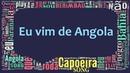 Mestre Barrao - Eu vim de Angola