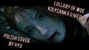 Wiedźmin 3 - Kołysanka o niedoli/Lullaby of woe [POLISH COVER]