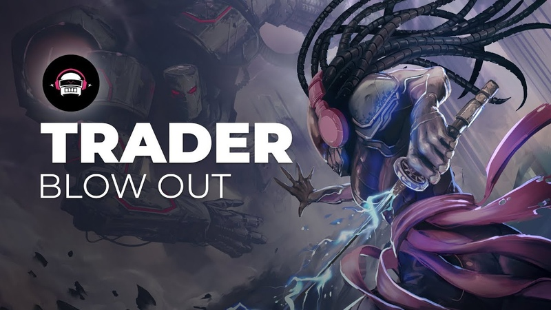 Trader - Blowout   Ninety9Lives Release