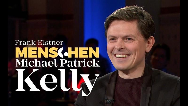 Ich lebte 6 Jahre im Kloster - Michael Patrick Kelly | Frank Elstner Menschen