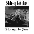 Sidney Bechet альбом Pioneer In Jazz