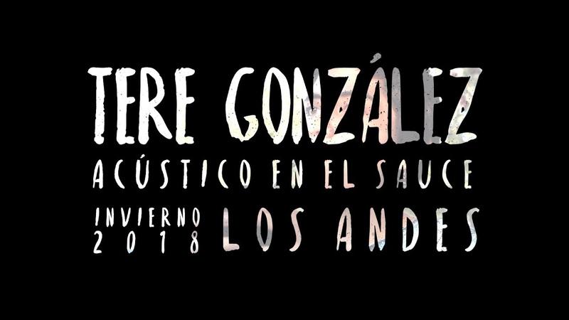 Tere González - Acústico en El Sauce