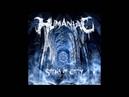Humaniac - Spirals of Entity