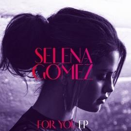 Selena Gomez альбом For You EP