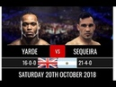 Anthony Yarde vs Walter Sequeira Full Fight (20/10/2018)