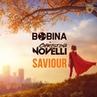 Bobina Christina Novelli - Saviour