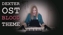 Dexter OST - Blood theme piano cover