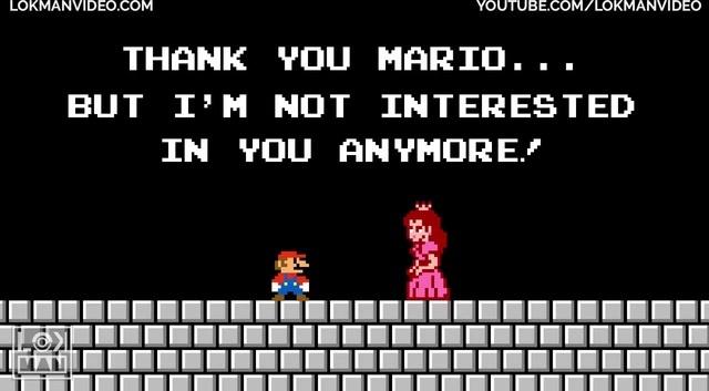 We Don`t Need Princess Peach, My Dear Mario