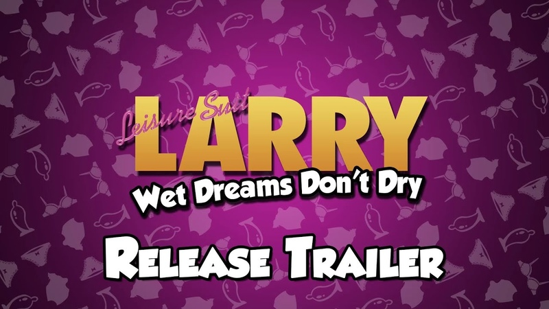 Leisure Suit Larry Wet Dreams Don't Dry Release Trailer EN