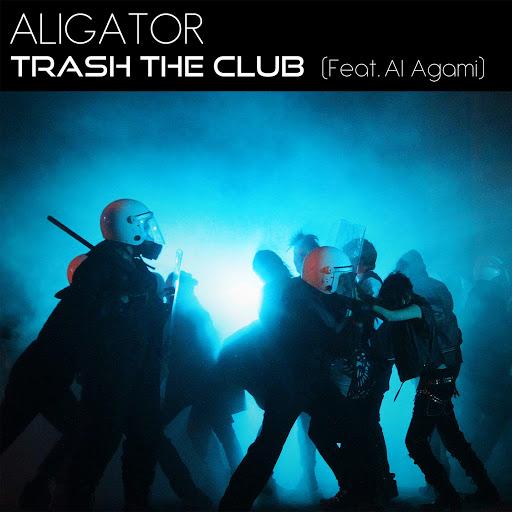 Dj Aligator альбом Trash the Club (feat. Al Agami)