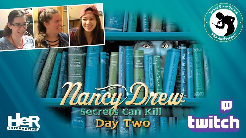 Nancy Drew Secrets Can Kill Anniversary Day Two Twitch HeR Interactive