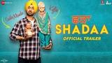 SHADAA (Official Trailer)   Diljit Dosanjh   Neeru Bajwa   21st June   Punjabi Movie 2019