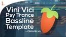 Vini Vici Style Bassline Template - FL Studio Playthrough [Free FLP STEMs]