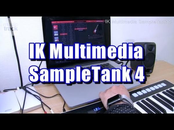 IK Multimedia SampleTank 4 Demo Review