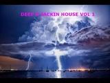 DEEP N JACKIN HOUSE - VOLUME 1