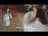 BORIS & ANASTASIYA - the highlights