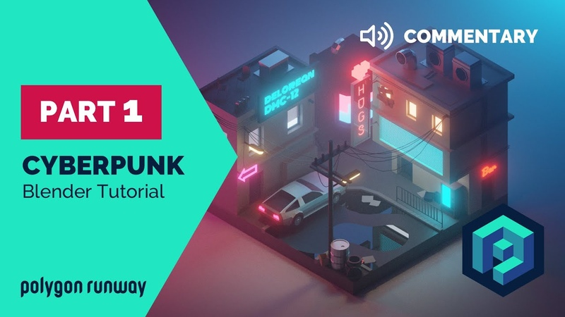 Cyberpunk PART 1 Commentary - Blender 2.8 Lowpoly Isometric Tutorial