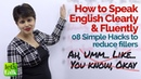 How to speak English Clearly and Fluently 8 Tips to reduce English Conversation Fillers