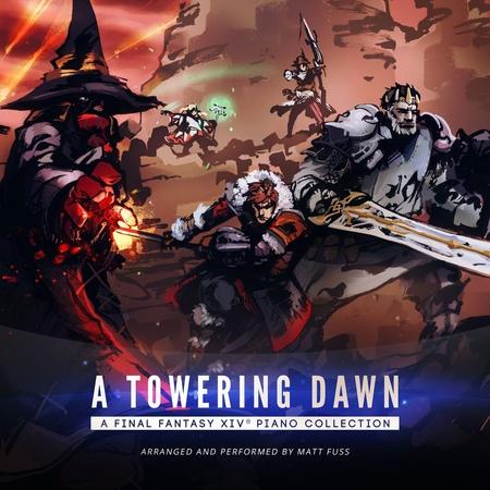 A Towering Dawn: A Final Fantasy XIV Piano Collection (Arr. by Matt Fuss)