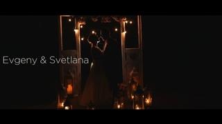 Evgeny & Svetlana