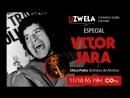 Especial Victor Jara - Uzwela - conversa sobre cultura, com Chico Pedro