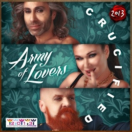 Army Of Lovers альбом Crucified 2013