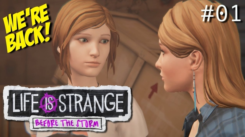 I'M ABOUT TO CRY MAH BOYS!! WE'RE BACK [LIFE IS STRANGE: BEFORE THE STORM] 01