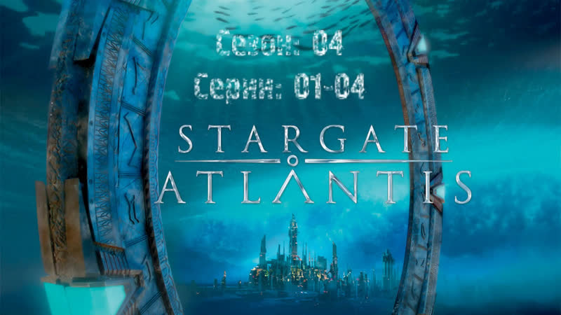 Stargate Atlsntis Season 04, Ep 01-04