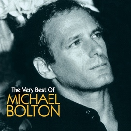 Michael Bolton альбом Michael Bolton The Very Best